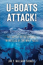 The Battle of the Atlantic Witnessed by the Wolf Packs